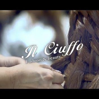 Il Ciuffo   Fashion & beauty Vercelli  - Spot - IMMAGINI Studio
